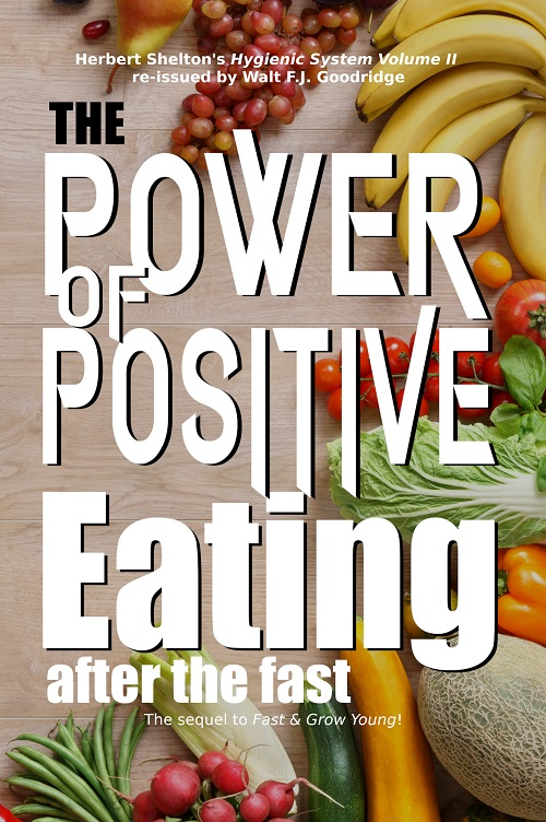 The Power of Positive Eating...After the Fast book cover