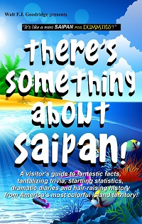 There's Something About Saipan book cover image