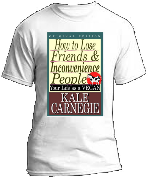 tshirt image for How to Lose friends tshirt