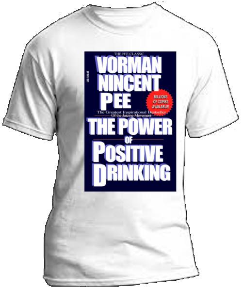 tshirt image for Power of Positive Drinking tshirt